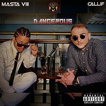 Dangerous (feat. Callif)