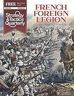 DG: Strategy & Tactics Quarterly #5, Focused on The French Foreign Legion