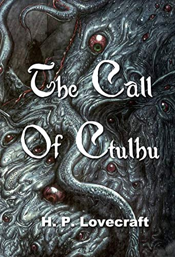 The Call Of Ctulhu (English Edition)