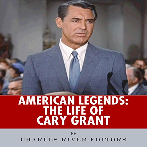 American Legends: The Life of Cary Grant cover art