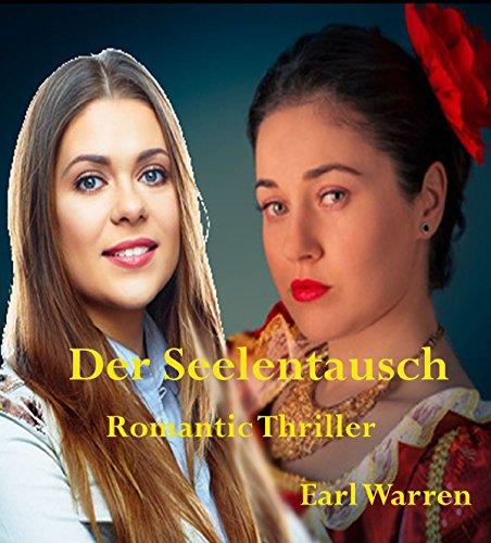Der Seelentausch: Romantic Thriller