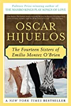 The Fourteen Sisters of Emilio Montez O