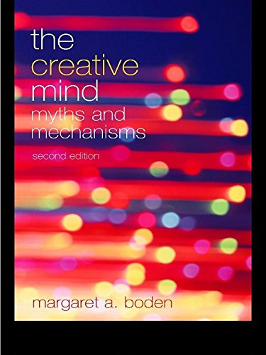 The Creative Mind: Myths and Mechanisms (English Edition)