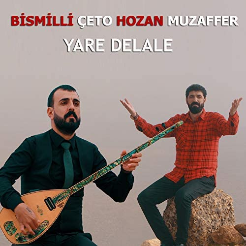 Bismilli Çeto & Hozan Muzaffer