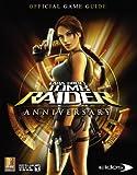 Lara Croft Tomb Raider Anniversary - Prima Official Game Guide