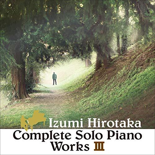 COMPLETE SOLO PIANO WORKS 3