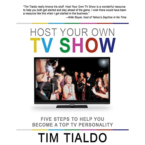 Host Your Own TV Show audiobook cover art