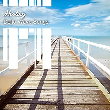 Healing Delta Wave Songs