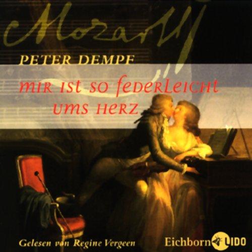 Mozart - Mir ist so federleicht ums Herz Titelbild