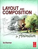 Layout and Composition for Animation - Ed Ghertner