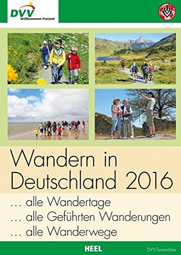 Wandern in Deutschland 2016 (DVV): alle Wandertage, alle geführten Wanderungen, alle Wanderwege