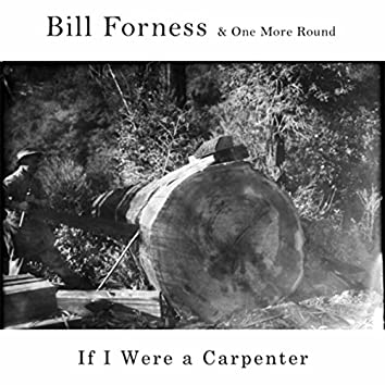 If I Were a Carpenter (feat. One More Round)