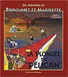 Les aventures de Fripounet et Marisette - La plongée du