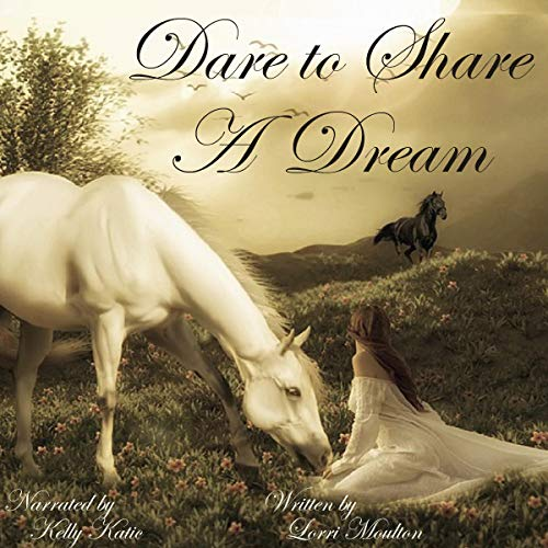 Dare to Share a Dream  By  cover art