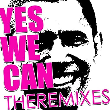 Yes We Can (The Remixes)