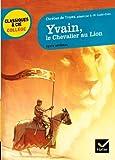 Yvain, le Chevalier au Lion by Chretien de Troyes(2010-03-01) - Editions Hatier - 01/03/2010
