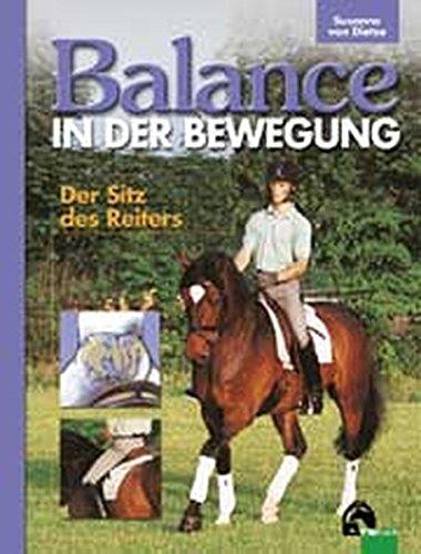 Balance in der Bewegung. Der Sitz des Reiters.