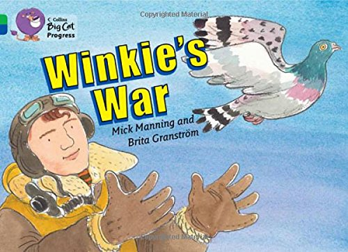 Winkie's War: Band 05 Green/Band 16 Sapphire (Collins Big Cat Progress)