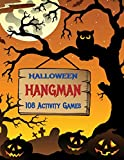 "Halloween Hangman Paper & Pencil Activity Game Book for Kids: A Classic Two Player Hidden Word Guessing Game – Loved by Adults and Children of All ... Pages (8.5""x11"") - Unique Novelty Themed Gift"