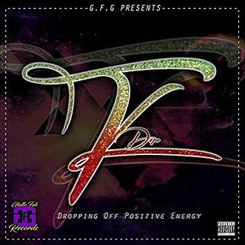 D.O.P.E (Dropping off Positive Energy)