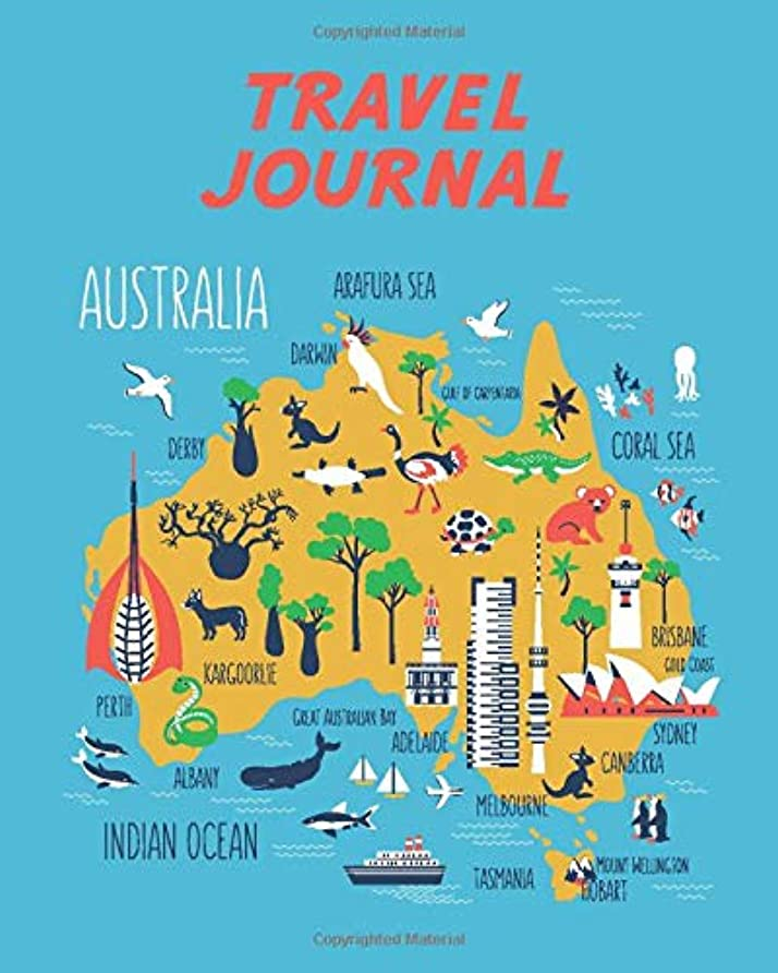 火星失業者作るTravel Journal: Kid's Travel Journal. Map Of Australia. Simple, Fun Holiday Activity Diary And Scrapbook To Write, Draw And Stick-In. (Australia Map, Vacation Notebook, Adventure Log)
