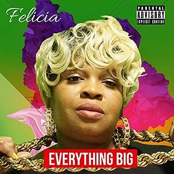 Everything Big