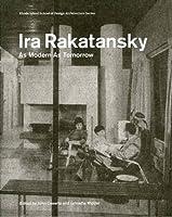 Ira Ratansky: As Modern as Tomorrow