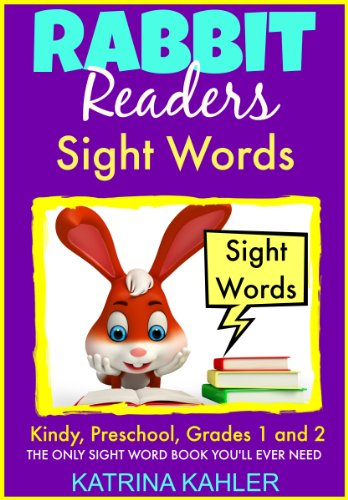 Sight Words: Dolche Words for Kindergarten, Preschool and 1st and 2nd Grades and Themed Words: A great first Sight Words Book! (Rabbit Readers Book 4) (English Edition)