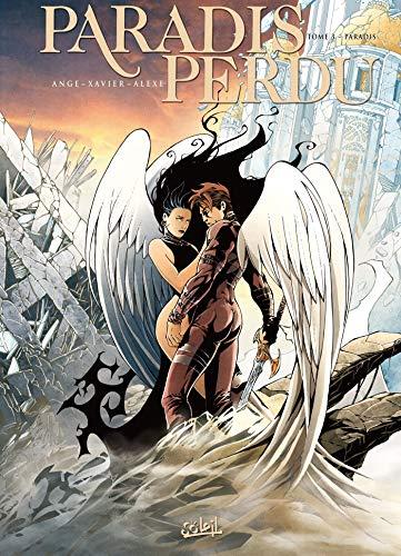 Paradis perdu T03: Paradis