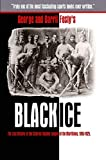Black Ice: The Lost History of the Colored Hockey League of the Maritimes, 1895-1925.