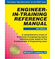Engineer-In-Training Reference Manual (Engineering reference manual series) by Michael R. Lindeburg Professional Publications(1992-01)
