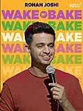 Rohan Joshi: Wake N Bake