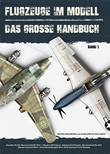 Flugzeuge im Modell: Das große Handbuch