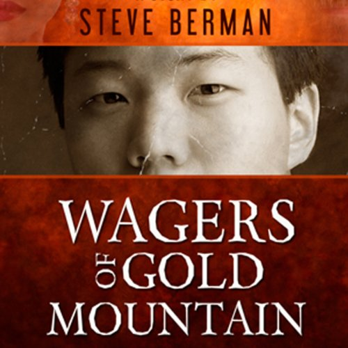 Wagers of Gold Mountain audiobook cover art