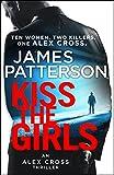 Kiss the Girls: (Alex Cross 2) (English Edition)