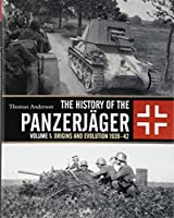 The History of the Panzerjaeger: Origins and Evolution, 1939–42