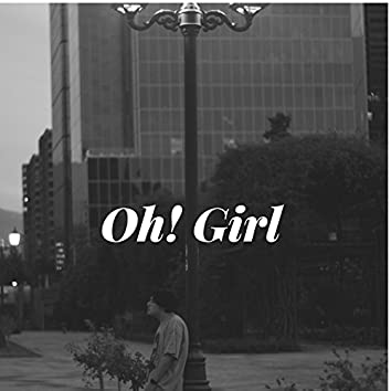 Oh! Girl - Single