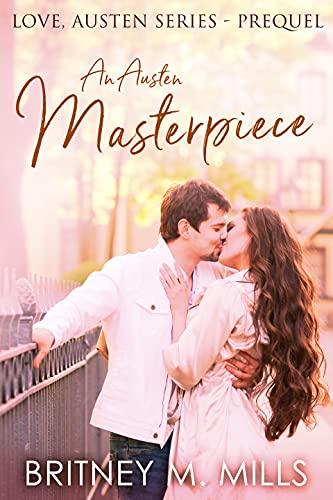 An Austen Masterpiece (Love, Austen)