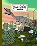 Simple Weekly Planner: Weekly Vibrant Calendar, Organizer, Scheduler, Productivity Tracker, Priority Task, Weekly Goal, To-Do List - Compsognathus Dinosaur Cover by Gilbert Frey