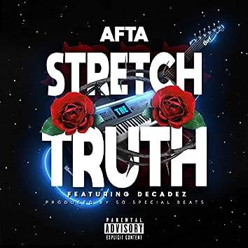 Stretch the Truth