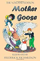 Mother Goose (the Volland Edition in Colour) by Anonymous(2011-11-22)