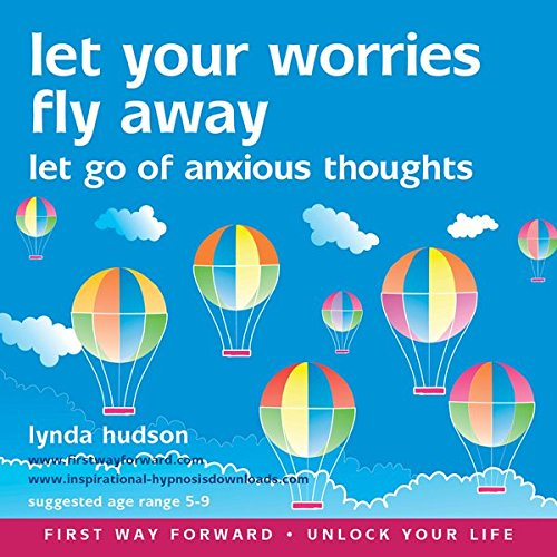 Let Your Worries Fly Away audiobook cover art