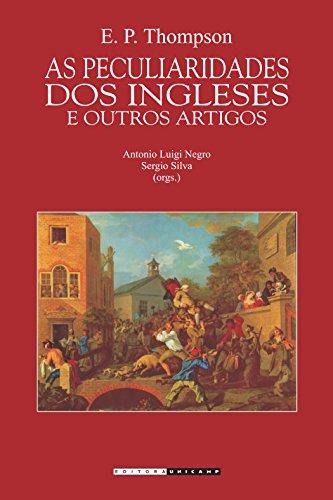 As Peculiaridades dos Ingleses e Outros Artigos