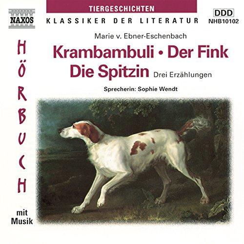 Krambambuli - Der Fink - Die Spitzin Titelbild