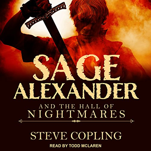 Sage Alexander and the Hall of Nightmares audiobook cover art