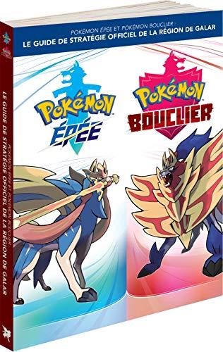 Pokémon Epée et Bouclier guide de stratégie officiel