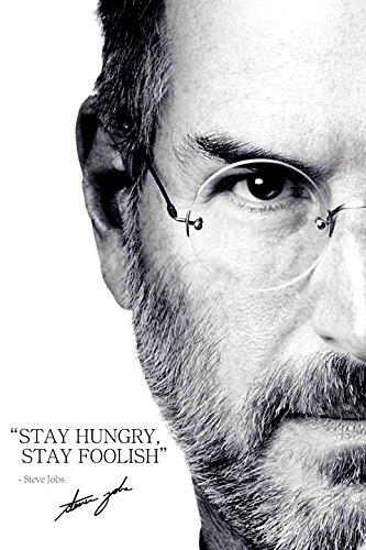 Steve Jobs Zitat Foto gedrucktes Poster – aufgedruckte Unterschrift – 12x8 inches (30x20 cm) - Stay hungry, stay foolish