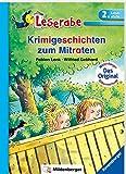 Krimigeschichten zum Mitraten - Leserabe 2. Klasse - Erstlesebuch für Kinder ab 7 Jahren (Leserabe mit Mildenberger Silbenmethode)