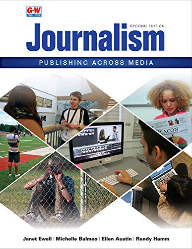 Compare Textbook Prices for Journalism: Publishing Across Media Second Edition, Revised Edition ISBN 9781635638332 by Ewell, Janet E,Balmeo, Michelle,Austin, Ellen,Hamm, Randy