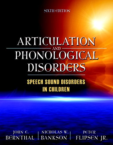 Articulation and Phonological Disorders (6th Edition)